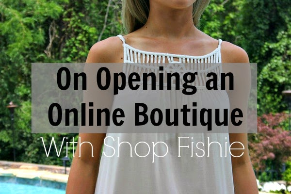 opening an online boutique with Shop Fishie