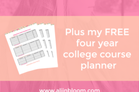 College four year plan - Ali in Bloom